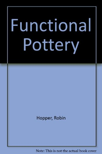 Functional Pottery: Form and Aesthetic in Pots of Purpose by Brand: Chilton Book Co