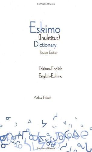 Download Eskimo-English/English-Eskimo (Inuktitut) Dictionary ebook