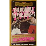 The Rumble in the Jungle - Muhammad Ali Vs George Foreman