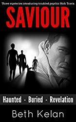 Saviour: The Trilogy - Haunted - Buried - Revelation