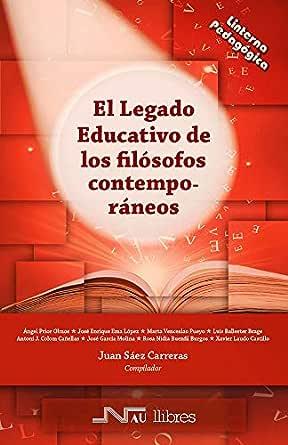 El legado educativo de los filósofos contemporáneos (Linterna ...