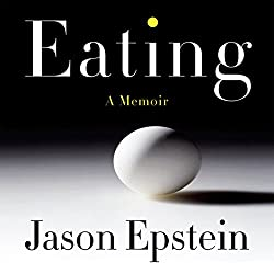Eating: A Memoir
