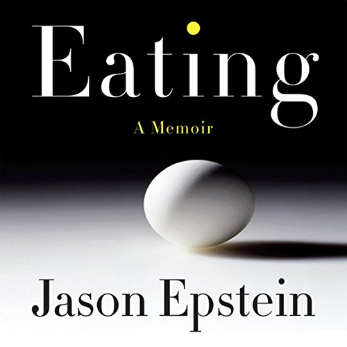 Eating: A Memoir by Audible Studios