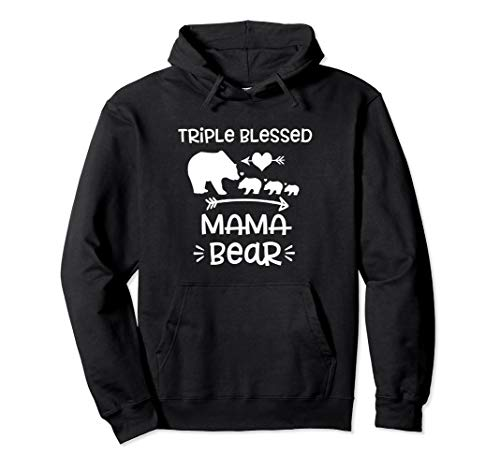 Triple Blessed Mama Bear Shirt Moms With Three Kids Gift Pullover Hoodie