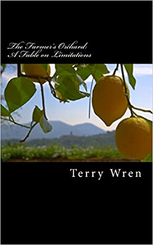 Book The Farmer's Orchard: A Fable on Limitations