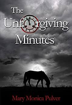 The Unforgiving Minutes (Peter Brichter series Book 2) by [Pulver, Mary Monica]