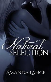 Natural Selection (Endangered Hearts Series Book 2) by [Lance, Amanda]