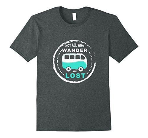 Mens Campervan T Shirt Not All Who Wander Are Lost  XL Dark Heather