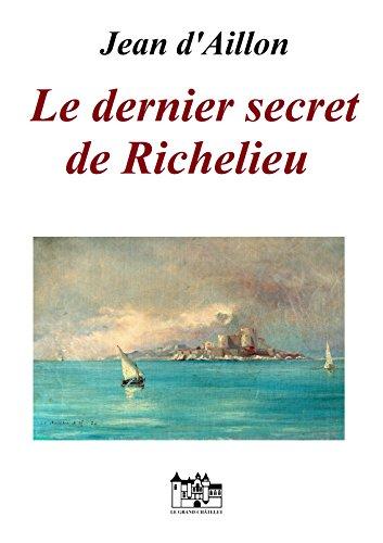 en soldes 42124 d4998 Le dernier secret de Richelieu: Les enquêtes de Louis Fronsac (French  Edition)