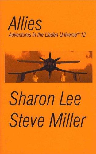 Allies (Adventures in the Liaden Universe ® Book 12)