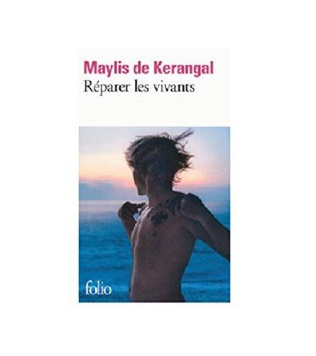 Reparer Les Vivants (French Edition) by Maylis de Kerangal (2015-05-13)