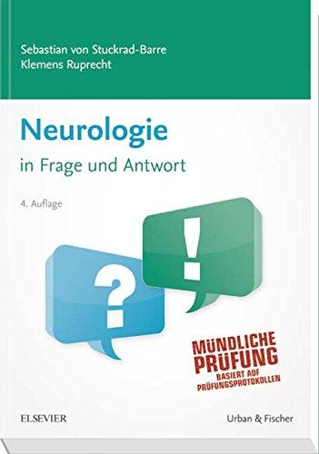 Neurologie in Frage und Antwort: Fragen und Fallgeschichten