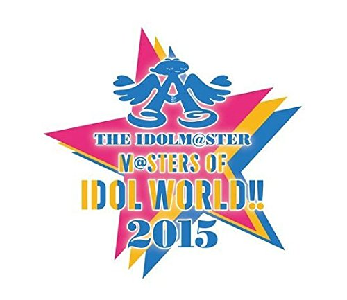 THE IDOLM@STER M@STERS OF IDOL WORLD!! 2015 Live Blu-ray Day2 B019SVZHTK