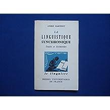 La Linguistique synchronique -Etudes et recherches -