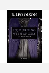 { [ SOJOURNING WITH ANGELS: THE RISE OF ZAZRIEL ] } Olson, R Leo ( AUTHOR ) Dec-01-2011 Paperback Paperback