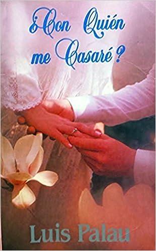 Matrimonio Biblia Quiz : Con quien me casare?: luis palau: amazon.com: books