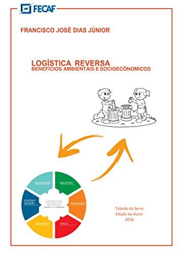 Logística Reversa: Benefícios ambientais e socioeconômicos