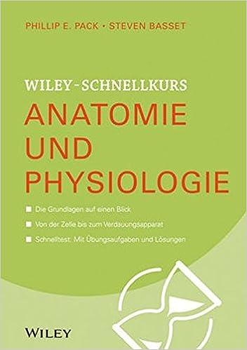 Wiley-Schnellkurs Anatomie und Physiologie: Amazon.de: Steven ...