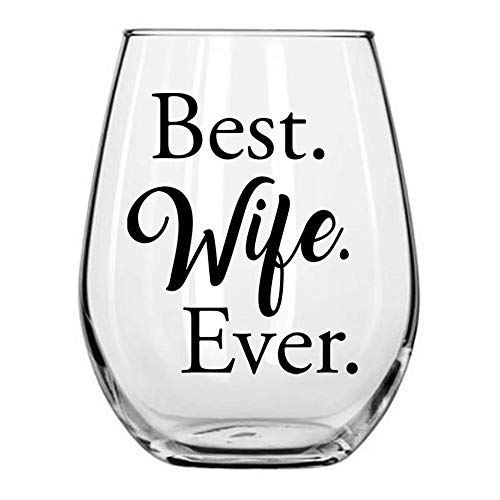 Best Wife Ever Sentimental Stemless Wine Glass for Her from Him/Husband Romantic Libbey 15oz by Momstir