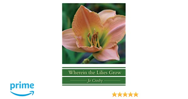 Wherein the Lilies Grow