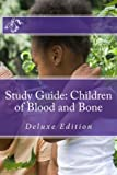 Study Guide: Children of Blood and Bone: Deluxe Edition (Study Guides and Lesson Plans)