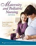 Maternity and Pediatric Nursing (Point (Lippincott Williams & Wilkins))