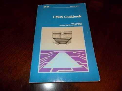 Cmos Cookbook by Lancaster, Donald E. (1988) -