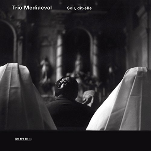Cover of Trio Mediaeval: Soir, Dit-Elle