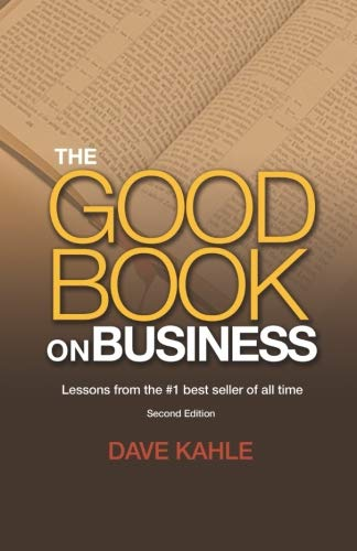 The Good Book on Business: Lessons from the #1 best seller of all time