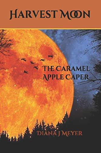 Harvest Moon: The Caramel Apple Caper (The Sylvia Stone