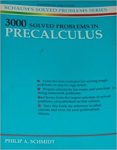 3000 Solved Problems in Precalculus (Schaums Solved Problems Series ...