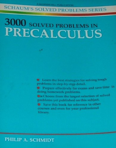 3000 Solved Problems in Precalculus (Schaums Solved Problems Series)