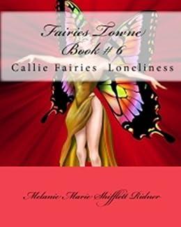 """Amazon.com: """"Fairies Towne"""" Book # 6 Callie Fairies"""