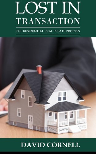 Lost In Transaction  The Residential Real Estate Process