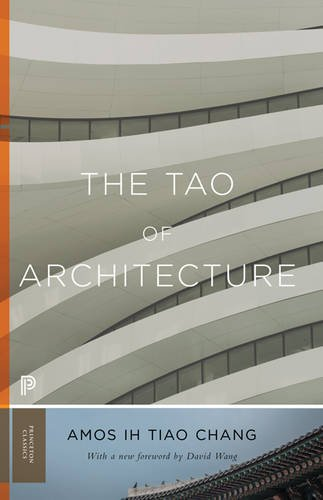 The Tao of Architecture (Princeton Classics)