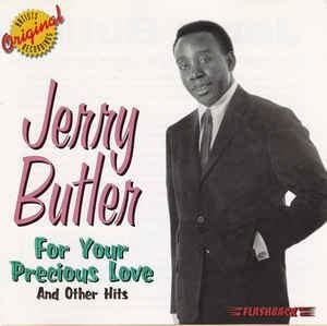 Amazon   For Your Precious Love & Other Hits   Butler, Jerry   輸入盤   音楽