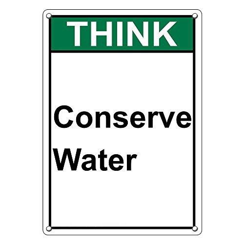 Think Conserve Water - Weatherproof Plastic Vertical ANSI Think Conserve Water Sign with English Text