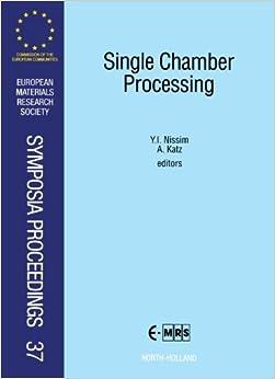 Single Chamber Processing, Volume 37