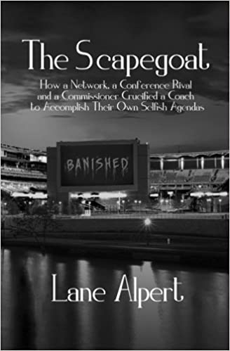 The Scapegoat: How a Network, a Conference Rival and a ...