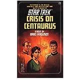 Crisis on Centaurus (Star Trek, No 28)