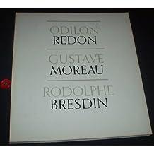 Odilon Redon / Gustave Moreau / Rodolphe Bresdin - The Museum of Modern Art, New York - December 4, 1961 - February 4, 1962