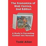 The Economics of Web Comics, 2nd Edition