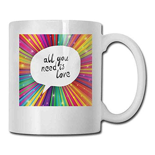 Ceramic Mug Colorful Vintage All You Need is Love Valentines Inspirational Speech Bubble Hippie Retro Poster Milk 11 oz White