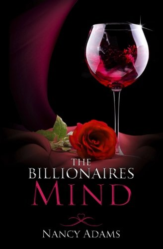 The Billionaires Mind - A Billionaire Romance (Volume 2)
