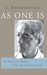 As One Is: To Free the Mind from All Condition