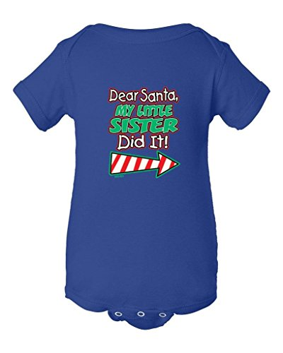 Shop4Ever My Little Sister Did It Baby Bodysuit Christmas Infant Unisex Romper_NB_Royal Blue 12254 (Naughty Santa Helper Outfits)