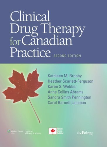 Clinical Drug Therapy for Canadian Practice by Kathleen M Brophy (2010-02-01)