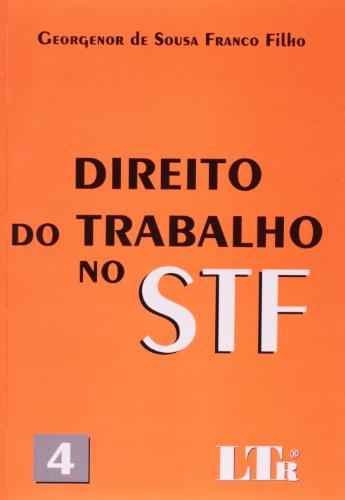 Direito do Trabalho No STF - Número 4
