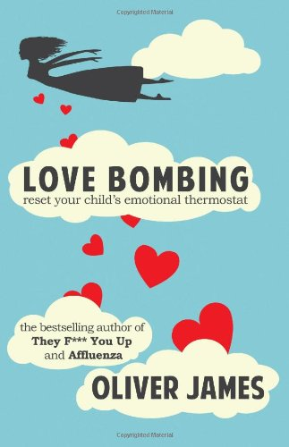 Love Bombing: Reset Your Child