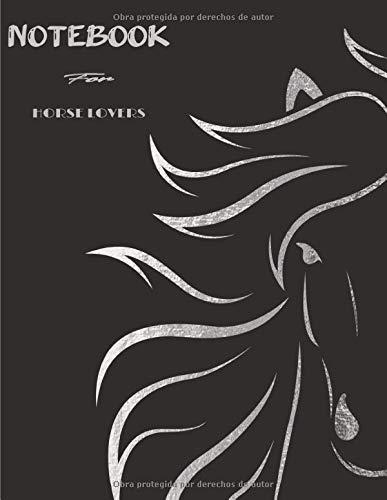 Notebook for Horse Lovers: Cuaderno rayado en blanco, para amantes de los caballos | adolescentes | niños | chicas | Chicos | Mujeres | ideal como regalo | perfecto para escribir.